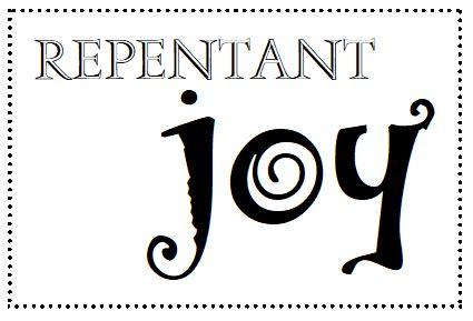 Repentant Joy