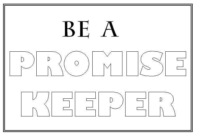 Be A Promise Keeper