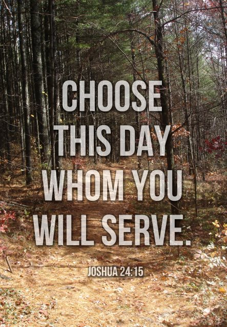 Choose Serve Lord