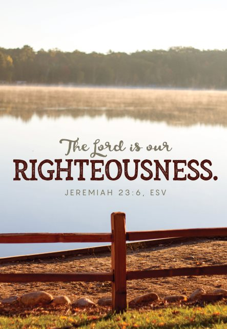 Lord is our righteousness