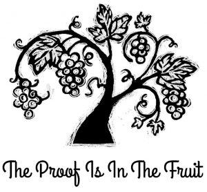 The Proof Is In The Fruit