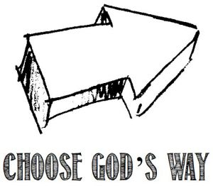Choose God's Way